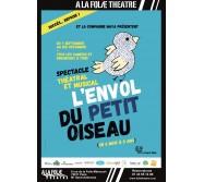 SPECTACLE 6 MOIS - 5 ANS, Paris 11e: L'Envol du Petit Oiseau